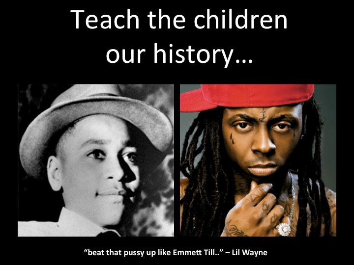 Side by side image of Emmett Till and Lil Wayne with the words